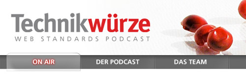 Technikwürze Webstandards Podcast